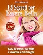I 5 Segreti per Essere Bella