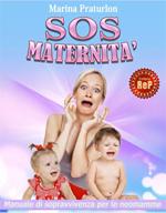 SOS Maternit‡